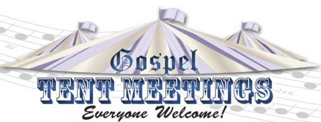 Gospel Tent Meetings